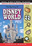 The Mystery at Walt Disney World (Real Kids, Real Places)