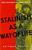 img - for Stalinism as a Way of Life book / textbook / text book