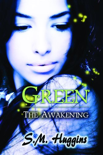 Green: The Awakening Book 1