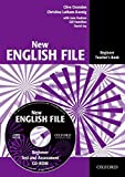 New English File: Beginner: Teacher's Book with Test and Assessment CD-ROM: Six-level general English course for adults