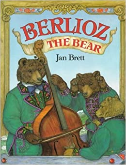 Berlioz the Bear: Jan Brett, Jan Brett: 9780590457545: Amazon.com: Books
