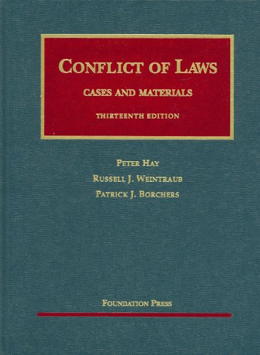 Conflict of Laws, Cases and Materials (University Casebook Series)