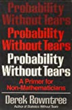 Probability Without Tears, Rowntree, 0684182521