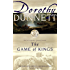 The Game of Kings: Book One in the Legendary Lymond Chronicles (The Lymond Chronicles 1)