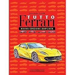 Tutto Ferrari. Ediz. illustrata 18