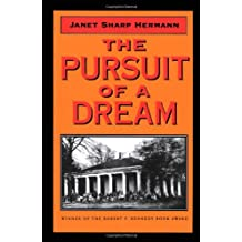 The Pursuit of a Dream