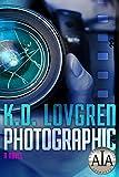 Photographic: A Novel