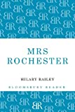 """Mrs Rochester"" av Hilary Bailey"