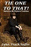 Tie One to That!: Stories in the Western Tradition
