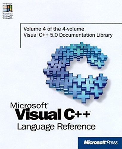 Microsoft Visual C++ Language Reference, Part 4 (Microsoft Visual C++ 5.0 Programmer's Reference Set) by Microsoft Press (1997-01-01)