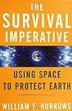 Survival Imperative, William E. Burrows, 0765311143