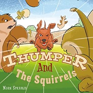 Thumper and the Squirrels Audiobook
