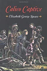 By Elizabeth George Speare - Calico Captive (9/29/01) Paperback