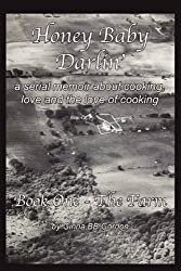 Honey Baby Darlin': Book One - The Farm
