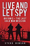 Live and Let Spy, Steve Gibson, 0752465805