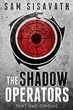 The Shadow Operators: Part 1 - Origins