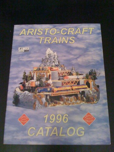 - Aristo-Craft Trains 1996 Catalog