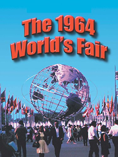 The 1964 World's Fair -