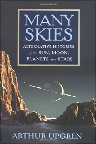 Book Many Skies: Alternative Histories of the Sun, Moon, Planets, and Stars