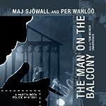 The Man on the Balcony: A Martin Beck Police Mystery | Maj Sjöwall,Per Wahlöö