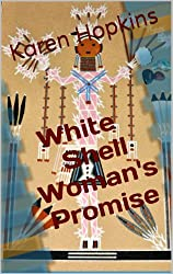 White Shell Woman's Promise