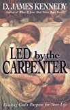 Led by the Carpenter, D. Kennedy, 0785283560