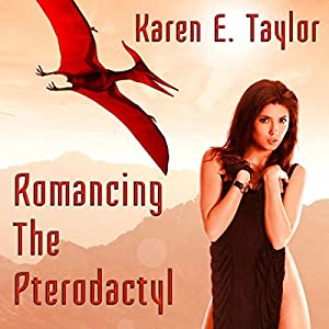 Romancing the Pterodactyl Audiobook