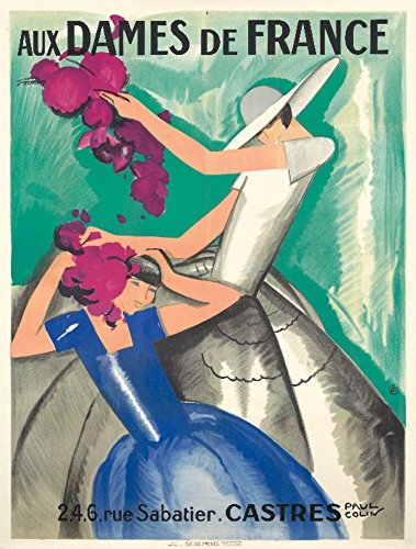 - Aux Dames de France Vintage Poster (artist: Colin) France c. 1929 (16x24 SIGNED Print Master Giclee Print w/Certificate of Authenticity - Wall Decor Travel Poster)