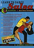 Learn to Dance Salsa, Step by Step Salsa Dancing for Beginners, Volume 3 of 3