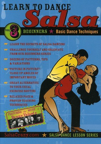 Salsa Crazy Presents: Learn to Salsa Dance, Volume 3: Salsa Dancing Guide for Beginners by Bayview