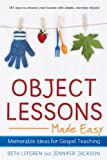 Object Lessons Made Easy, Beth Lefgren, 1606418998