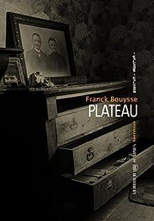 Plateau, Bouysse, Franck