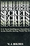 Double-Edged Secrets, Wilfred J. Holmes, 0870211625