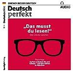 Deutsch perfekt Audio. 2/2017: Deutsch lernen Audio - Das musst du lesen! |  div.