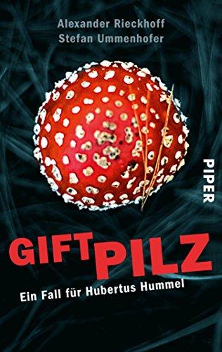 Hummel Gift (Giftpilz: Ein Fall für Hubertus Hummel (Hubertus-Hummel-Reihe 8) (German Edition))