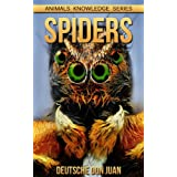 Spiders: Beautiful Pictures & Interesting Facts Children Book About Spiders (Animals Knowledge Series)