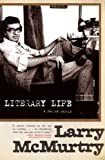 Literary Life, Larry McMurtry, 1439159947