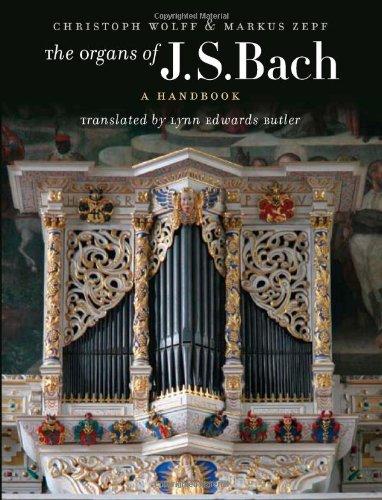 Organ Instrument History - The Organs of J.S. Bach: A Handbook
