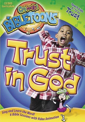 Trust in God (God Rocks!® BibleToons™) (God Rocks Bibletoons)