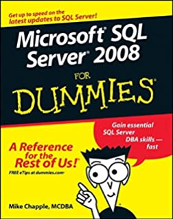 Mcts self paced training kit exam 70 432 microsoft sql server microsoft sql server 2008 for dummies for dummies computertech fandeluxe Gallery