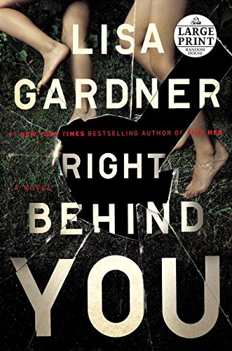 Right Behind You (Random House Large Print)
