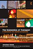 The Economics of Transport, Jonathan Cowie, 0415419808