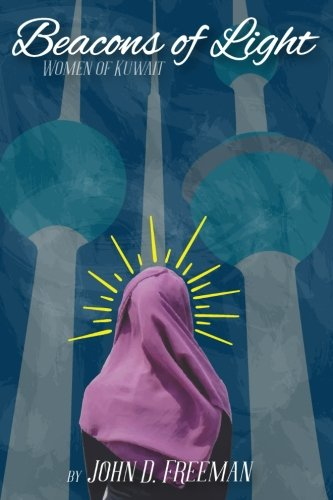 Beacons of Light: Women of Kuwait