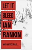 Front cover for the book Let It Bleed by Ian Rankin
