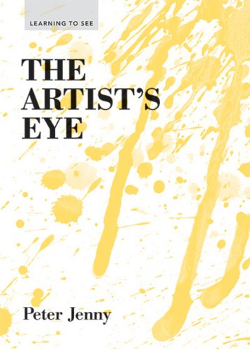 The Artist's Eye (Learning to See)