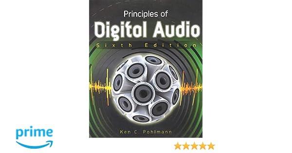 Principles Of Digital Audio Ken C Pohlmann Pdf