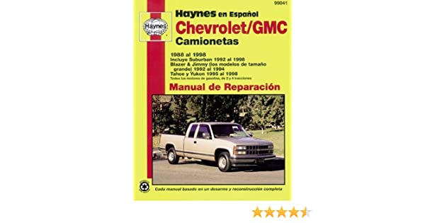 Chevrolet Pick-Up, 1988-1998: Spanish Edition (Haynes Repair Manuals): Haynes: 9781563924354: Amazon.com: Books