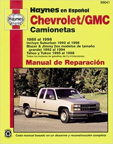 Chevrolet Pick-Up, 1988-1998: Spanish Edition (Haynes Repair Manuals) 1st Edition
