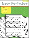 Tracing For Toddlers: Beginner to Tracing Lines, Shape & ABC Letters (Fun Kids Tracing Book)