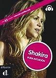 Shakira. Pura intuicion + CD (Spanish Edition)